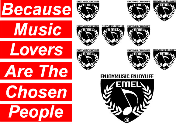 Because music lovers are the chosen people